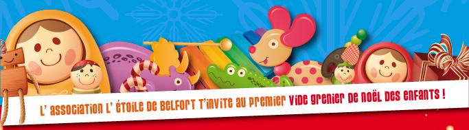 L' association L' étoile de Belfort t'invite au premier Vide Grenier de Noël des Enfants !